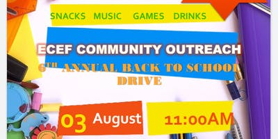 ECEF Community Outreach 6th Annual Back to school Drive