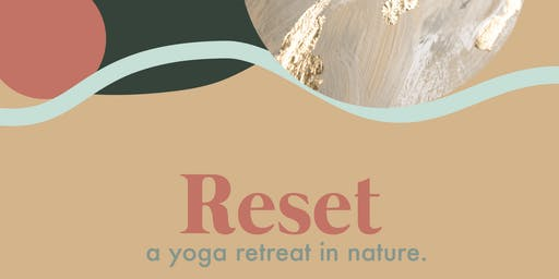 Reset. A yoga retreat in nature.