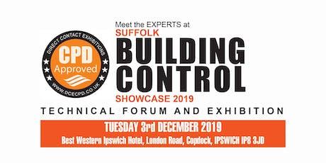 SUFFOLK BUILDING CONTROL SHOWCASE - Ipswich tickets