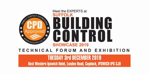SUFFOLK BUILDING CONTROL SHOWCASE - Ipswich