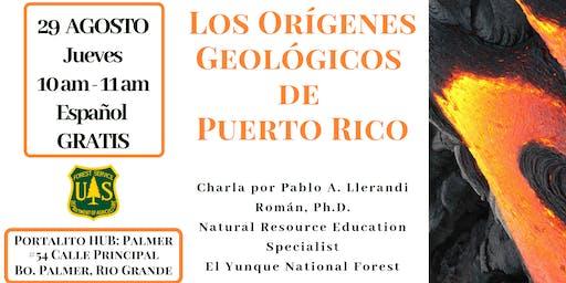Los Orígenes Geológicos de Puerto Rico