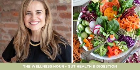 The Wellness Hour - Gut Health & Digestion  tickets