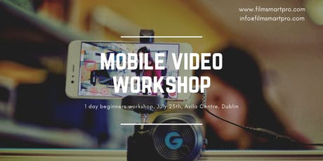 MOBILE VIDEO WORKSHOP tickets