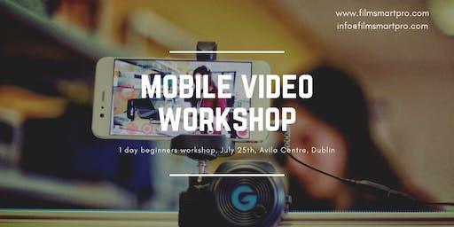 MOBILE VIDEO WORKSHOP