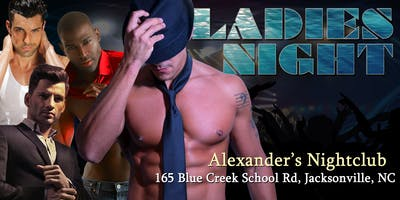 %22Ladies+Night+Out%22+Male+Revue+Jacksonville+NC