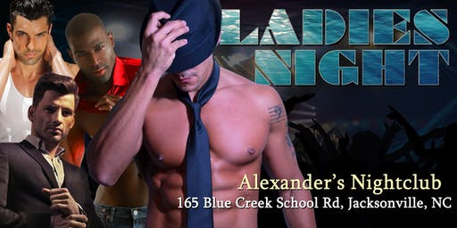 """""""Ladies Night Out"""" Male Revue Jacksonville NC - 18+"""
