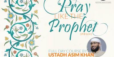 How to Pray like the Prophet - Birmingham