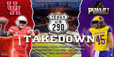 290 TAKEDOWN: The Official UH vs. PVAMU After-party  tickets