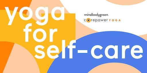 mindbodygreen x CorePower Yoga present Yoga for Self-Care