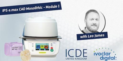 IPS e.max CAD Monolithic - Module 1