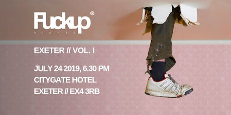 FuckUp Nights Exeter tickets