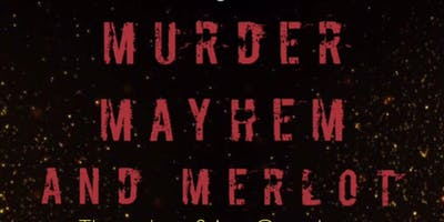 Murder Mayhem and Merlot