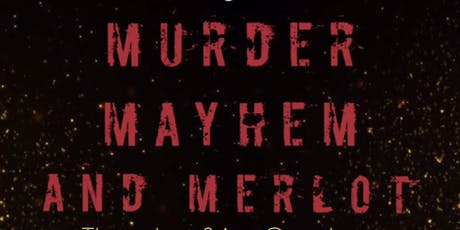 Murder Mayhem and Merlot tickets