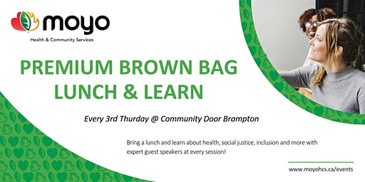 Premium Brown Bag Lunch & Learn Series