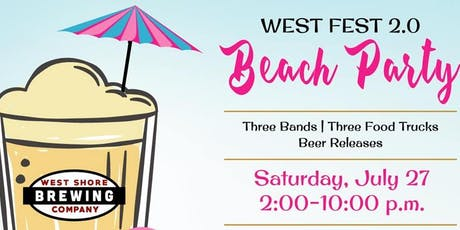 West Fest 2.0 Beach Party! tickets