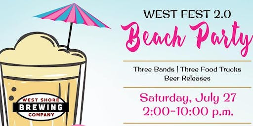 West Fest 2.0 Beach Party!