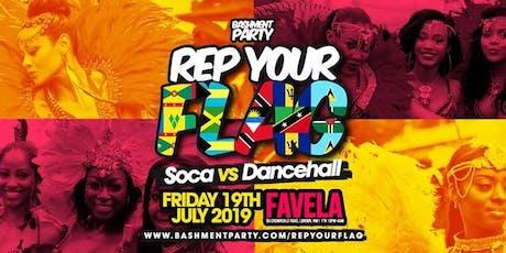 Rep Your Flag - Soca vs Dancehall Summer Fete tickets
