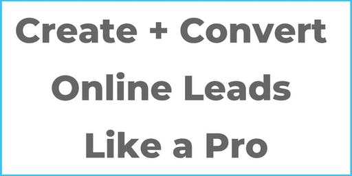 Create + Convert Online Leads Like a Pro with Lead Gen Expert Zach Younger