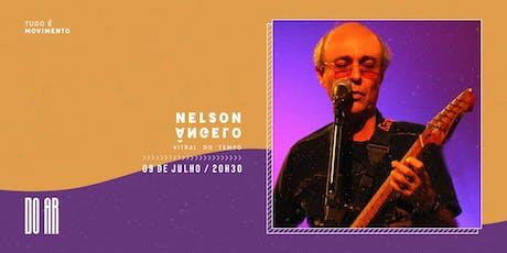 Nelson Angelo - Vitral do tempo ingressos