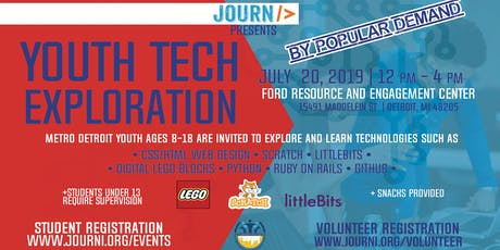 Youth Tech Exploration Event July 20, 2019 12pm-4pm tickets