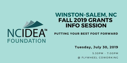 Putting Your Best Foot Forward: NC IDEA's Fall 2019 Grants Information Session (Winston-Salem)