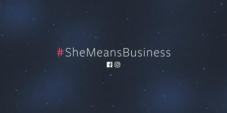 She Means Business Facebook LIVE: Busting myths about Facebook advertising tickets