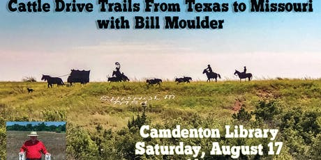 Cattle Drive Trails with Bill Moulder tickets
