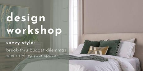 Design Workshop: Savvy Style tickets