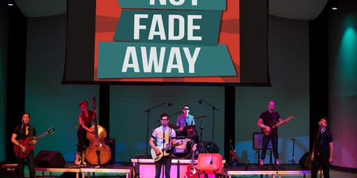 Not Fade Away: A Tribute to Buddy Holly and the Legends of Rock & Roll