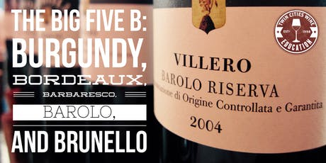 The Big Five B: Burgundy, Bordeaux, Barbaresco, Barolo, and Brunello tickets