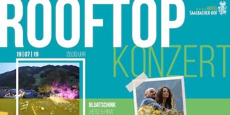 """Rooftop Konzert - Bluatschink """"Herz & Hira"""" Tickets"""