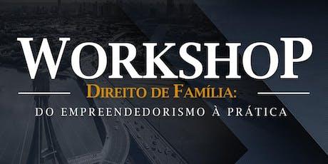 Workshop em Direito de Família ingressos