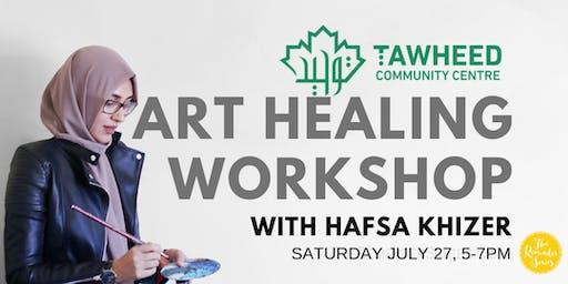 Art Healing Workshop - Tawheed Islamic Center (Dar Al Tawheed Building)