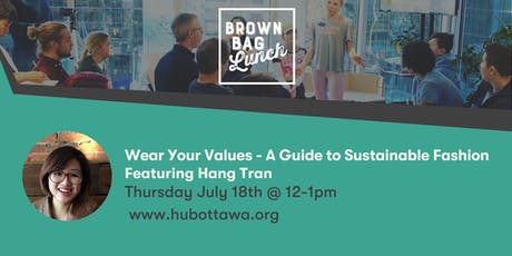 Brown Bag Lunch: Wear Your Values - A Guide to Sustainable Fashion tickets