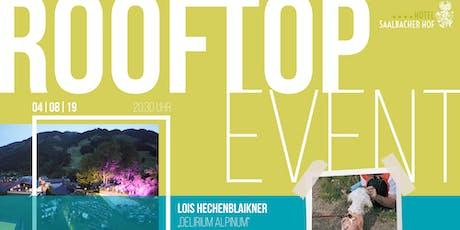 "Rooftop Event - Lois Hechenblaikner ""Delirium Alpinum"" tickets"