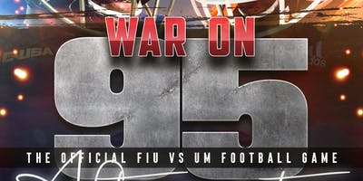 WAR ON 95: THE OFFICIAL FIU VS. UM FOOTBALL GAME AFTER PARTY
