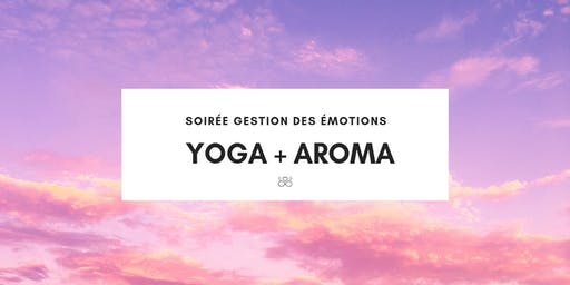 Atelier YOGA + gestion des émotions avec les huiles essentielles
