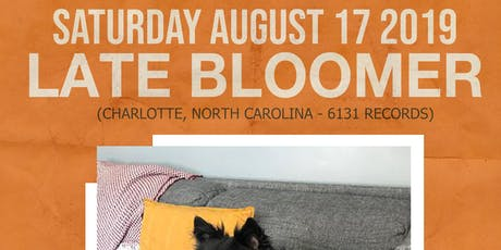 Late Bloomer (charlotte - NC) w/ Bare Mans, Cutsleeve, Fainting tickets