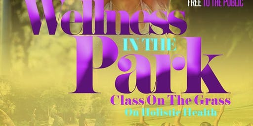 VENDORS NEEDED!! -Wellness in the Park: Class on the Grass