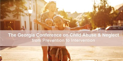 2019 Georgia Conference on Child Abuse and Neglect