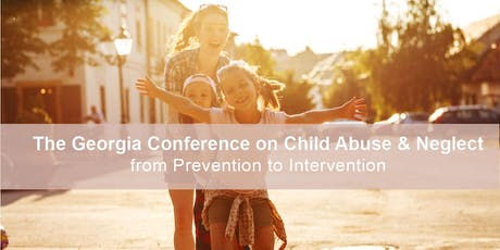 2019 Georgia Conference on Child Abuse and Neglect tickets