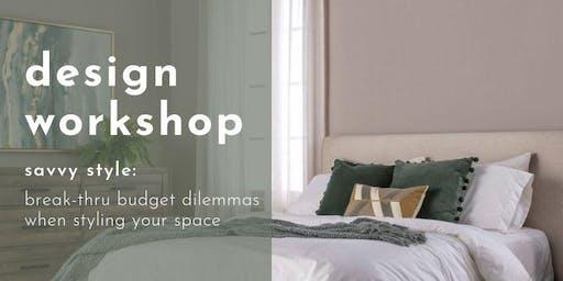 Design Workshop: Savvy Style