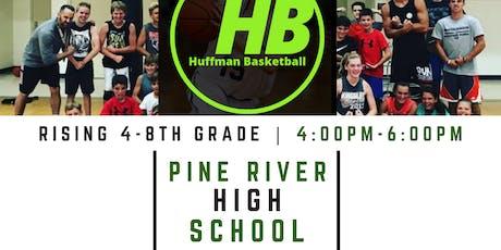 PINE RIVER HUFFMAN BASKETBALL CAMP | 4-8TH BOYS / GIRLS tickets