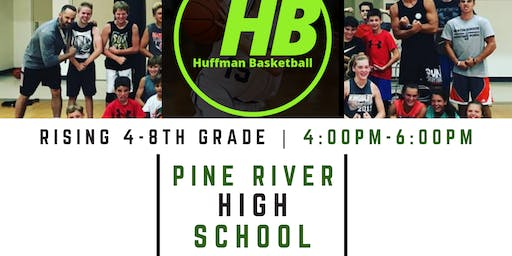 PINE RIVER HUFFMAN BASKETBALL CAMP | 4-8TH BOYS / GIRLS