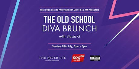 The River Lee  and RED FM Old School Diva's Brunch, July 28th 2019. tickets