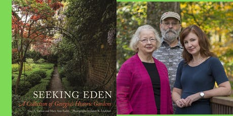 Seeking Eden: A Collection of Georgia's Historic Gardens tickets