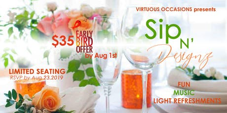 Virtuous Occasions Sip N' Floral Designz tickets