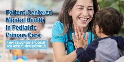 REACH Training: Patient-Centered Mental Health in Pediatric Primary Care