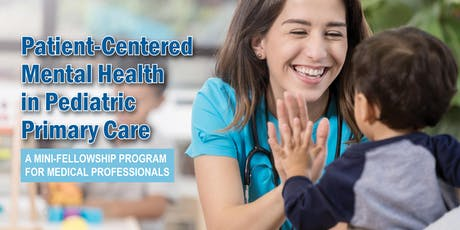 REACH Training: Patient-Centered Mental Health in Pediatric Primary Care tickets