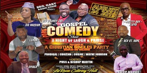 Bro. Gary Gospel COMEDY SHOW